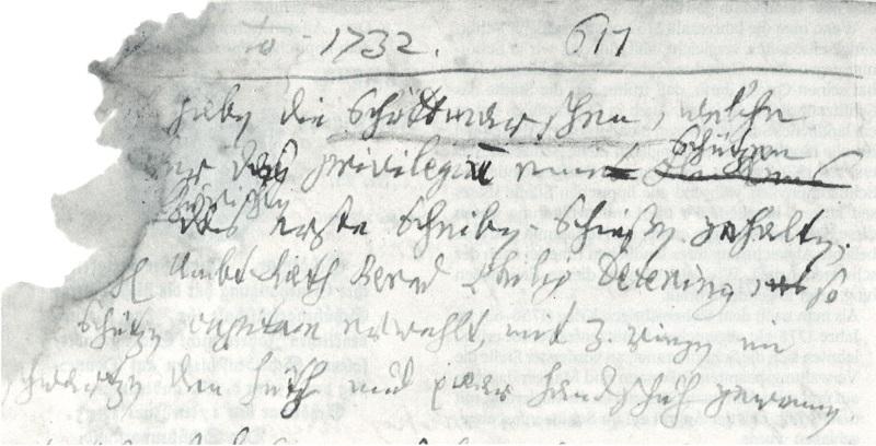 Aus dem Dairuim des Heinrich Küster 1732 - 617 ... haben die Schötmarschen, welche ... der (?) oder ... her? das privilegiu(m) eine Schützen (...)l zu richten das erste Scheiben-Schießen gehalten. Herr AmbstRath Bernd Philipp Detering, so (...) Schützen Capitain erwehlt, mit 3 ringen im schwartzen den huth und paar handschuh gewonnen.